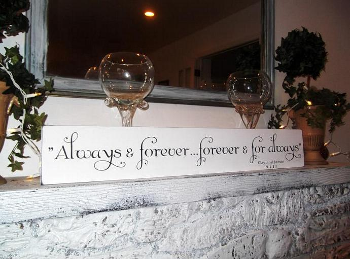 "Romantic wedding sign ""Always & forever...Forever and for always"" customized"