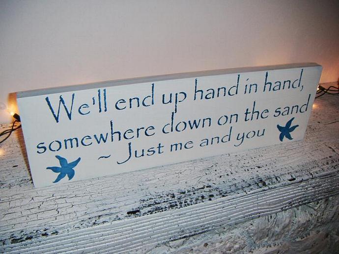 "Beach Wedding decoration, wedding signs, ""We'll end up hand in hand, somewhere"
