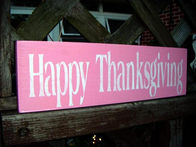 HAPPY THANKSGIVING Sign Decorationa PINK Shabby Chic Wooden Sign - Cottage