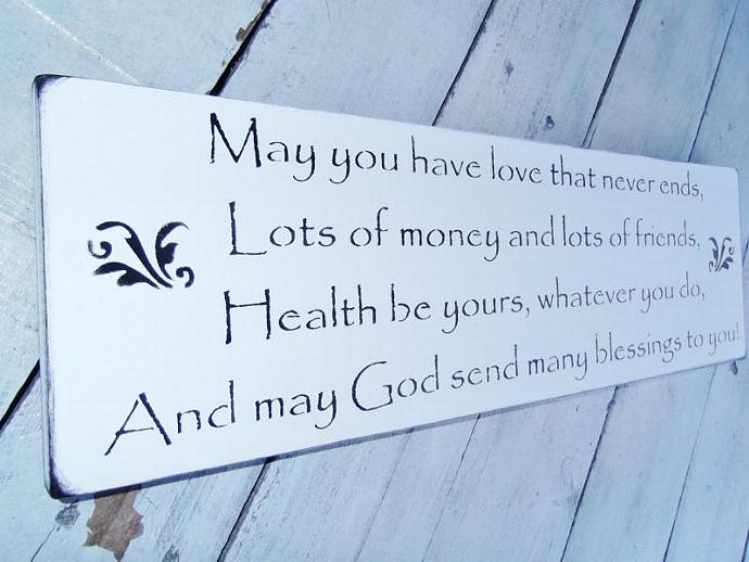 "Wedding Signs, bridal shower gift, engagement party  ""May you have love that"