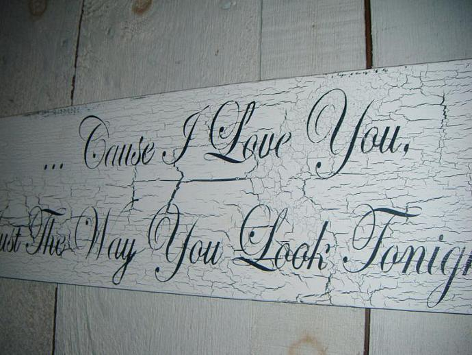 "WEDDING Sign, Anniversary Sign, Shabby Chic - Frank Sinatra ""...Cause I Love"