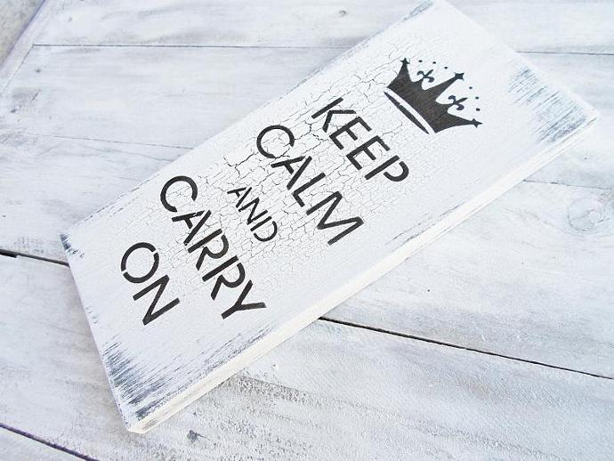 Keep Calm and Carry On sign - British shabby chic wall art, kitchen art,
