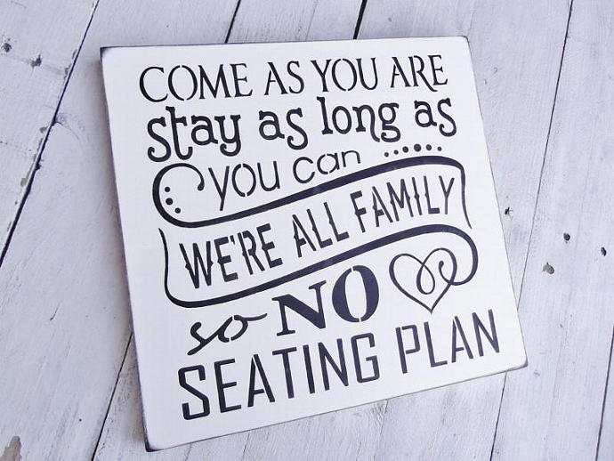 "Wedding Seating Plan Sign, Seating chart  ""Come as you are, Stay as long as you"