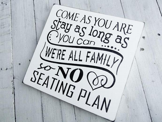 """Wedding Seating Plan Sign, Seating chart  """"Come as you are, Stay as long as you"""