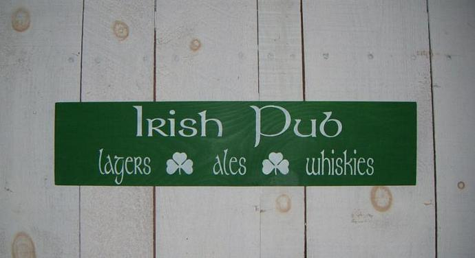 IRISH wooden sign, Primitive Sign, - 'IRISH PUB-Lagers-Ales-Whiskies' Great for