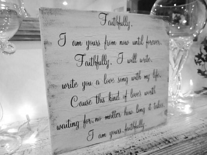 "Romantic Wedding Sign, Anniversary ""Faithfully I am yours from now until"