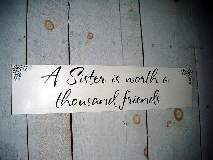 SISTER gift  - 'A Sister is Worth a Thousand Friends' - birthday gift,