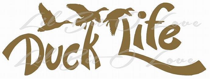 Script Duck Life Duck Hunter Water Fowl Vinyl Decal Sticker Auto Window Car