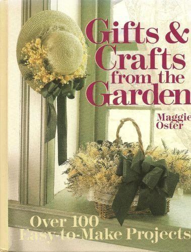 Maggie Oster and Gifts and Crafts From the Garden 1988 Classic Vintage Craft