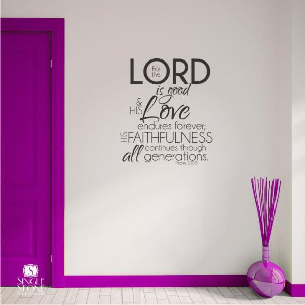 Bible Verse Wall Decal Psalm 100:5 - Vinyl Wall Word Art