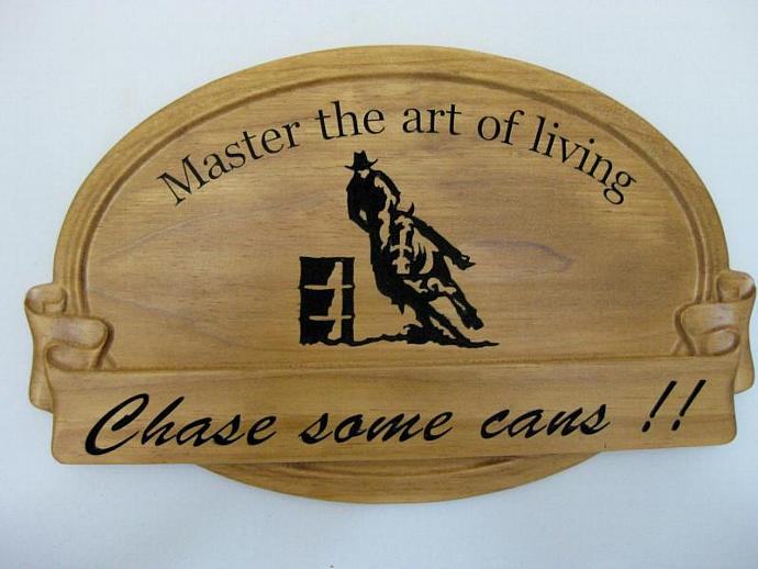 Barrel Racer 3D Horse Rider Sign - Master the Art of Living - Chase Cans Rodeo -