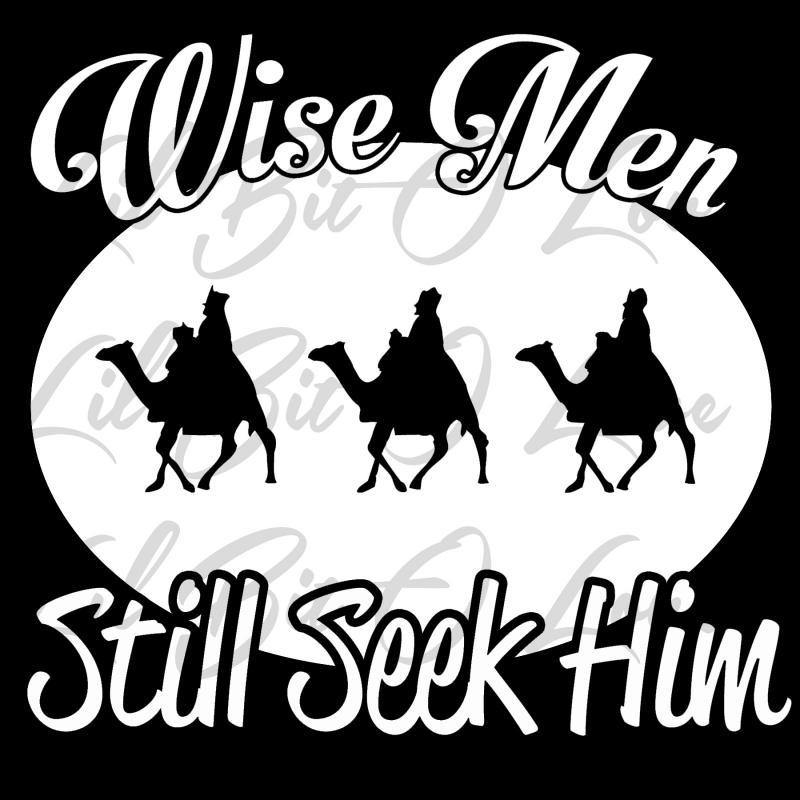 Wisemen still seek him Vinyl Decal-Style 1
