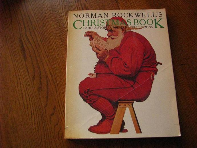 Norman Rockwell's Christmas Book- Carols, Stories, Poems and Recollections 1977