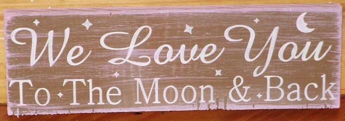 We love you to the moon and back weddings kids nursery decor sign custom painted