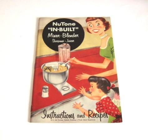 NuTone Food Center Instruction Manual Recipe Booklet Vintage 1950s