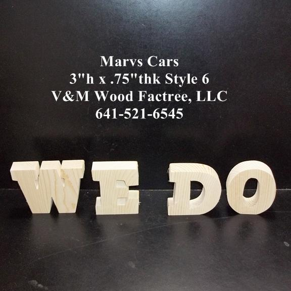 We Do  Wedding Reception Stand Alone Wood Letters Unfinished Style 6 Stk No.