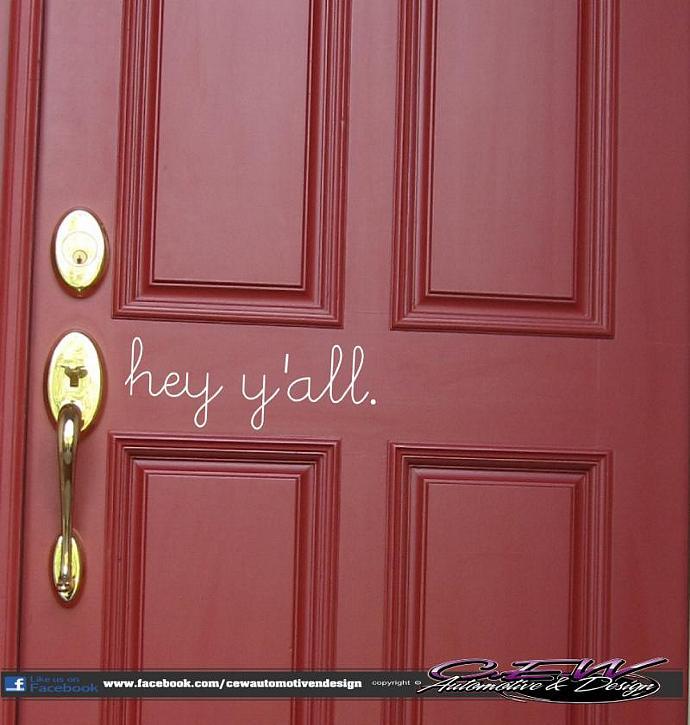 Home Front Door Welcome Decal, Hello, Hey Yu0027all Vinyl Decal, Home