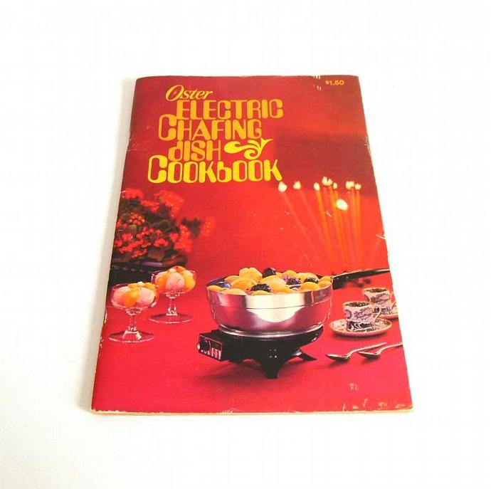 Vintage Oster Chafing Dish 686 Instruction Manual Recipe Book 1970