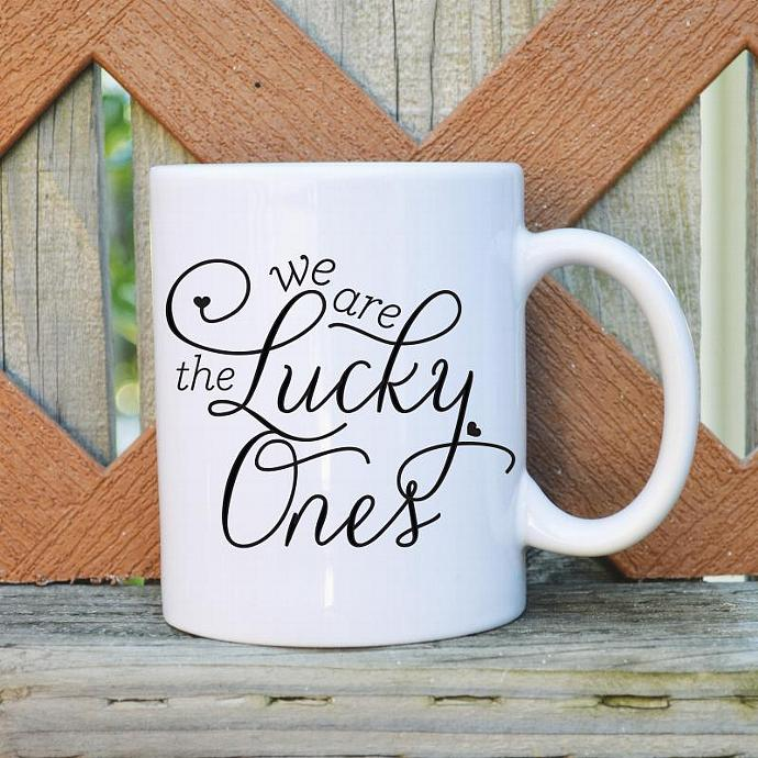 We are the Lucky Ones - Valentine's Day - 11 oz. Coffee Mug - Tickled Teal