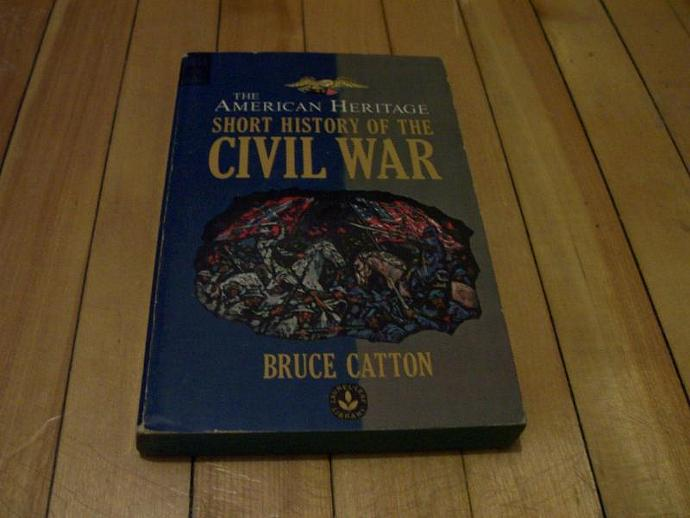 BRUCE CATTON The American Heritage Short History Of the Civil War 1963 Paperback