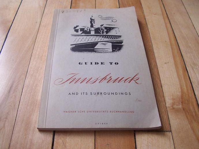 Guide To Innsbruck And Its Surroundings 1951 Paperback pb Book Austria With Ads