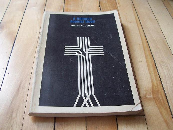 Robert W. Jenson A Religion Against Itself 1967 Paperback Book