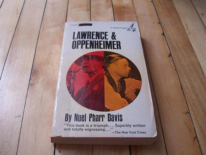 NUEL PHARR DAVIS Lawrence & Oppenheimer 1969 Vintage Paperback Nuclear Physics