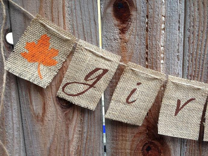 Give Thanks --  Thanksgiving Burlap Banner / Garland