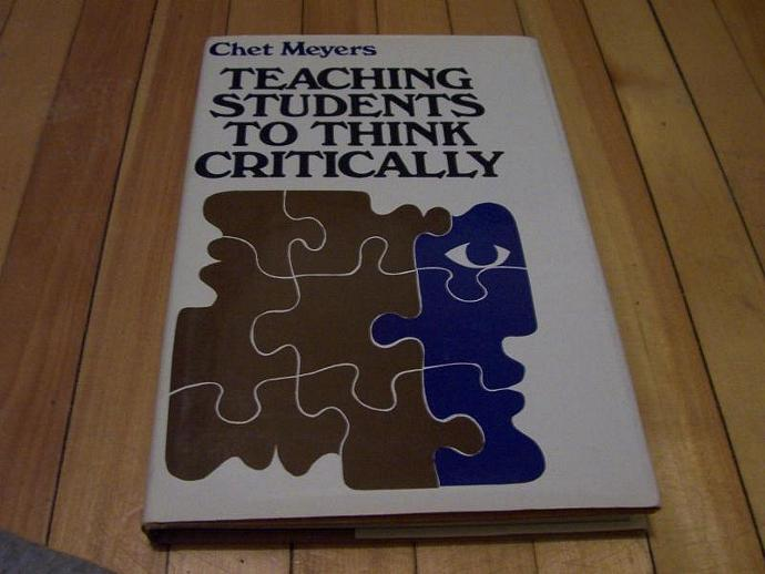 CHET MEYERS Teaching Students To Think Critically 1986 HC/DJ 1st Edition 4th