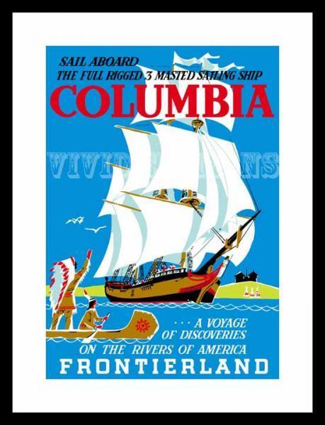 Vintage Disneyland Frontierland SAIL ABOARD COLUMBIA Poster Reprint Unframed