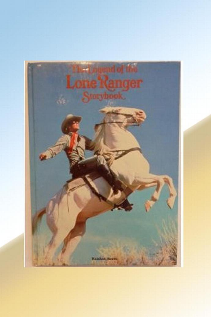 """Vintage 1981 Book-"""" The Legend of the Lone Ranger Storybook"""""""