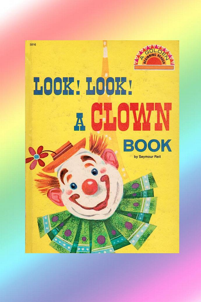 "Vintage 1962 Book- ""Look! Look! A Clown Book"" by Seymour Relt"
