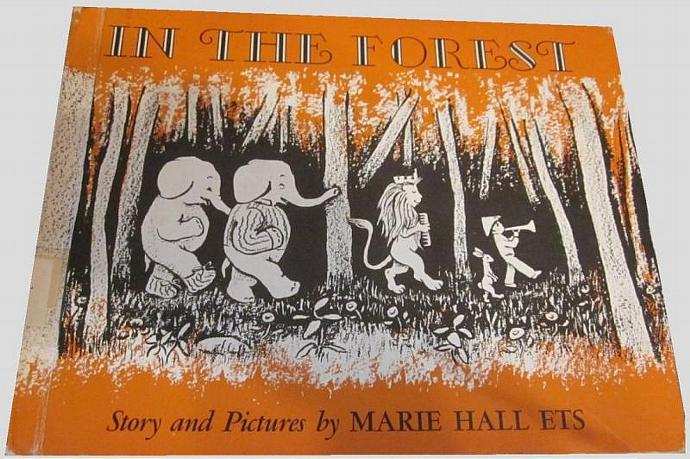 In the Forest Author and Illustartor: Marie Hall Ets Published 1944