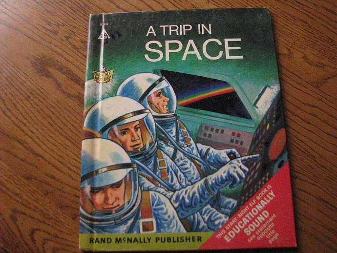 """Rand McNally & Company Vintage Book - """" A Trip in SPACE"""""""