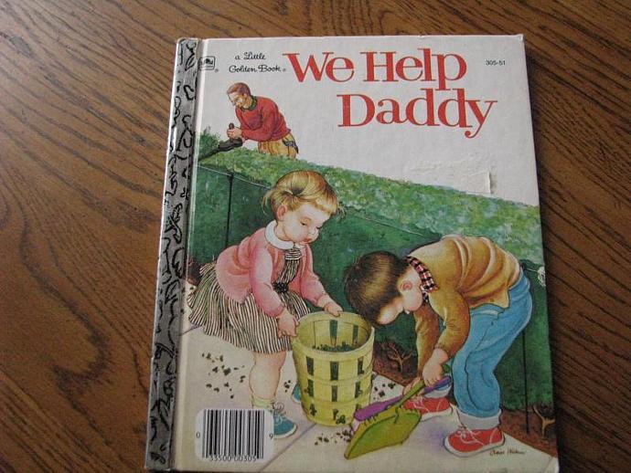 """A Little Golden Book- """" We help Daddy"""""""