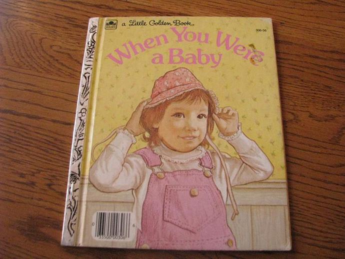 "A Little Golden Book- "" When You Were a Babyy"" by Linda Hayward Illustrated by"