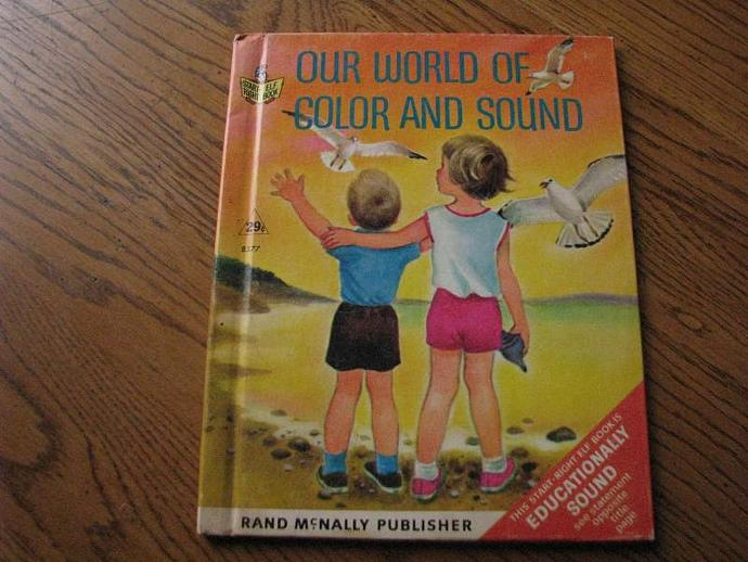 """Rand McNally & Company Vintage Book - """"Our World of Color and Sound """""""