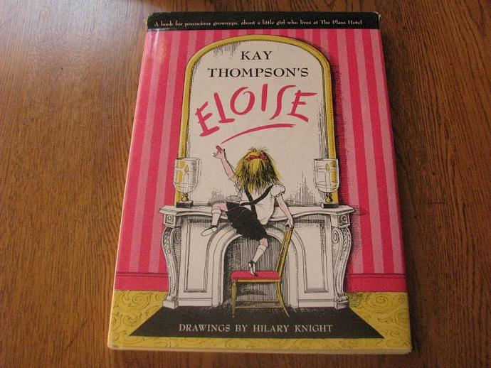 """Kay Thompson's """"Eloise""""- A book for precocious grown-ups , about a little girl"""