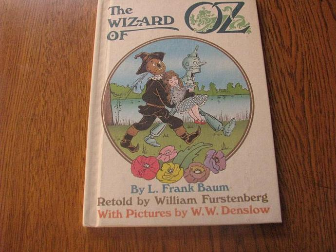 The Wizard of Oz by L Frank Baum retold by William Furstenberg with pictures by