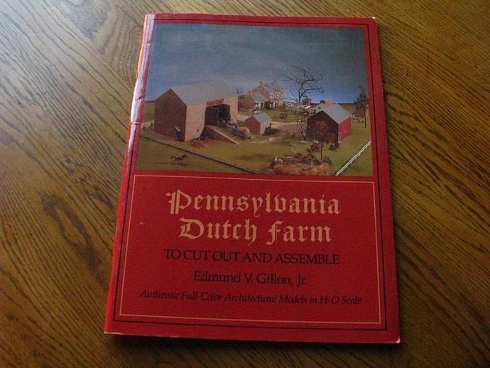 Pennsylvania Dutch farm to cut out and assemble by edmund v gillion jr