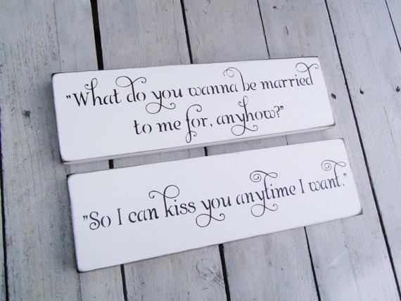 "Sweetheart table, wedding signs Sweet Home Alabama quote sign set ""So I can kiss"