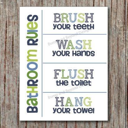 BATHROOM WALL ART Wash your hands Brush your teeth Hang your towel Flush the