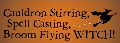 Primitive Witch halloween signs Broom flying Cauldron stirring spell casting