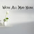 """We're All Mad Here Quote Wall Decal - 3"""" tall x 24"""" wide"""