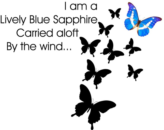 """I am a Lively Blue Sapphire Blue Butterfly Wall Decal - 23"""" tall x 27"""" wide"""