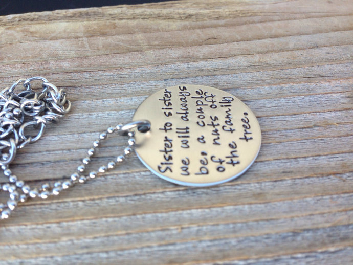 Hand stamped necklace, gift for sister , a couple of nuts off the family tree