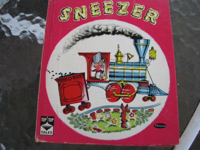 Top Top Tales 1946 Whitman book- Sneezer- a book about trains- by Estelle Mc