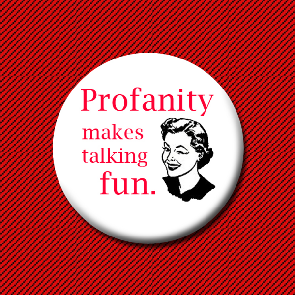 Image result for profanity makes talking fun