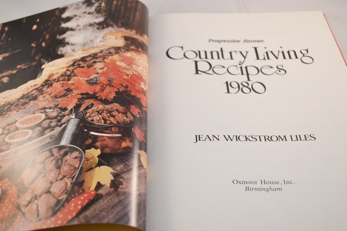 Country Living Recipes 1980, Vintage Hardcover Cook Book, Progressive Farmer,