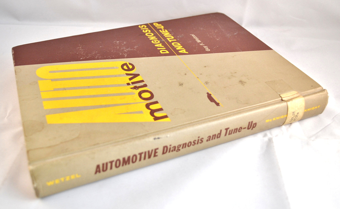 Automotive Diagnosis and Tune-Up by Guy F. Wetzel, 1965 Hardcover Educational